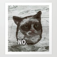 Grumpy Kitty : NO. Art Print