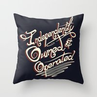 Independently Owned & Op… Throw Pillow