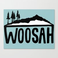 Woosah Canvas Print