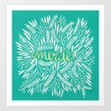 Pardon My French – Gold on Turquoise Art Print