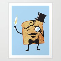 Sir Toast Makes a Toast Art Print
