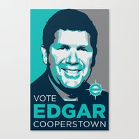 Vote Edgar For Coopersto… Canvas Print