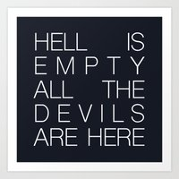 Hell is Empty Art Print