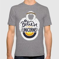I Believe In Unicorns Mens Fitted Tee Tri-Grey SMALL