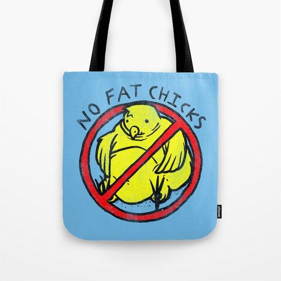 No Fat Chicks Tote Bag