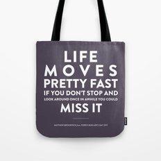 Life - Quotable Series Tote Bag