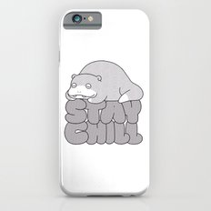 Stay Chill Slim Case iPhone 6s