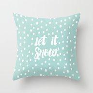 Let It Snow Modern Typog… Throw Pillow
