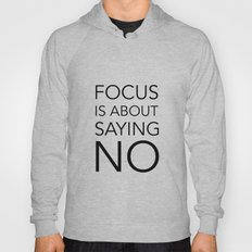 Focus is about.... Hoody