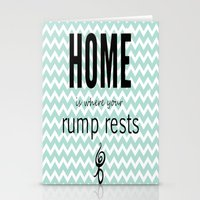 Home Is Where Your Rump … Stationery Cards