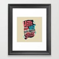 Hate Does Not Make Ameri… Framed Art Print