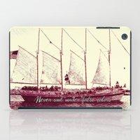 Never sail under false colors iPad Case