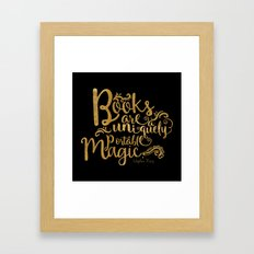 Books are a Uniquely Portable Magic Gold Framed Art Print