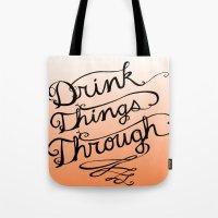 Drink Things Through Tote Bag