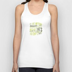 I Love Anything Awkward and Imperfect Because That's Natural and That's Real - Marc Jacobs Unisex Tank Top