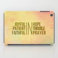 Romans 12:12 Joyful   Fa… iPad Case