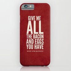 Bacon and Eggs - Ron Swanson - Parks and Recreation iPhone 6 Slim Case