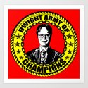 Dwight Schrute (Dwight Army Of Champions) Art Print