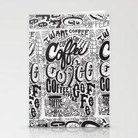 COFFEE COFFEE COFFEE! Stationery Cards