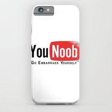 YouNoob Go Embarrass Yourself iPhone 6 Slim Case