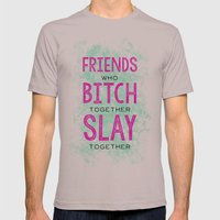 Slay Together Mens Fitted Tee Cinder SMALL
