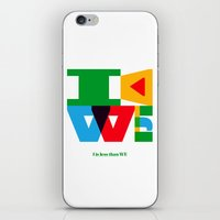 I Is Less Than WE iPhone & iPod Skin