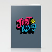Just Kidding Stationery Cards
