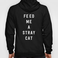 American Psycho - Feed me a stray cat. Hoody