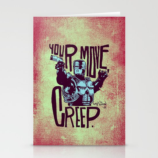 Your move, creep. // ROBOCOP Stationery Card