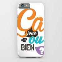 iPhone & iPod Case featuring Ca joue ou bien ? by swisscreation