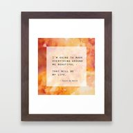 Make Everything Beautifu… Framed Art Print