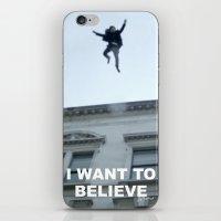 I Want To Believe In She… iPhone & iPod Skin