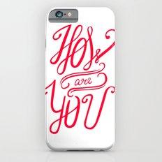 Small talk iPhone 6s Slim Case