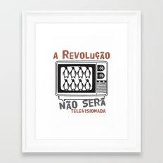 A revolução não será televisionada (revolution will not be televised) Framed Art Print