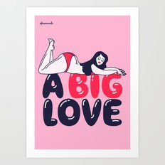 A Big Love Art Print