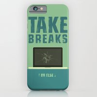 Take breaks. A PSA for stressed creatives. iPhone 6 Slim Case