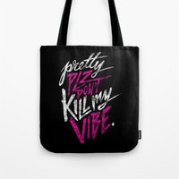 Pretty PLZ Don't Kill My… Tote Bag