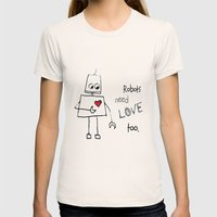Robots Need Love Too Womens Fitted Tee Natural SMALL