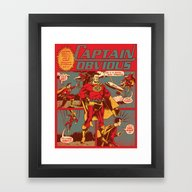 Framed Art Print featuring Captain Obvious! by Joshua Kemble