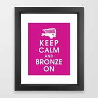 Keep Calm and Bronze On Framed Art Print