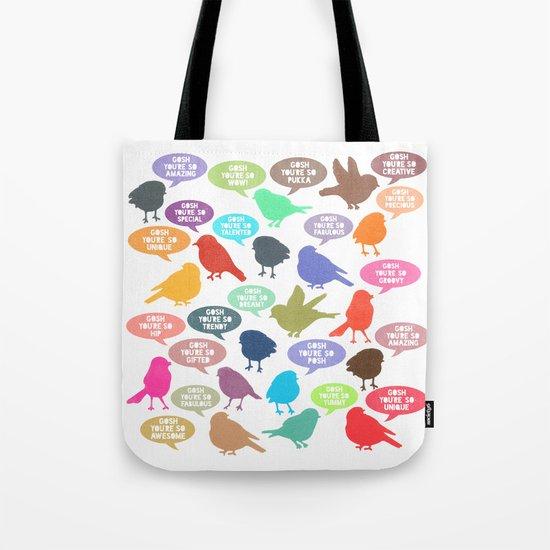 Birdsong Gosh Quotes by Rachel Burbee & Garima Dhawan Tote Bag
