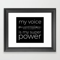 My voice is my super power (tenor, black version) Framed Art Print