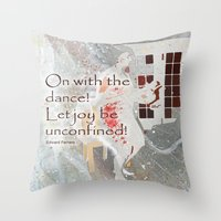 On With The Dance Throw Pillow
