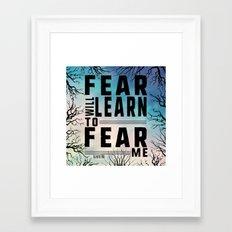 Shatter Me - Fear Framed Art Print