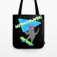Meowabunga  Tote Bag