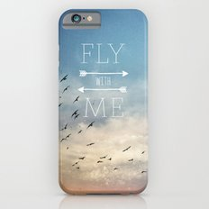 Fly with Me iPhone 6s Slim Case