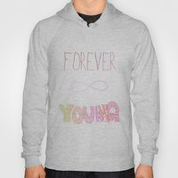 Forever Young Hoody