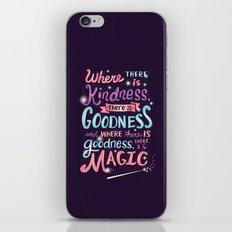 Kindness, Goodness, & Magic iPhone & iPod Skin