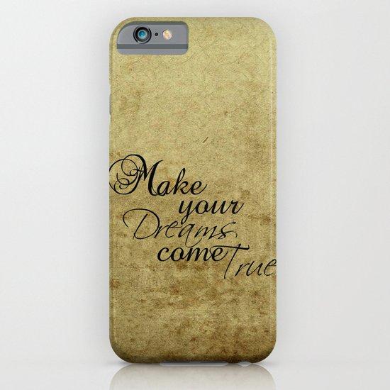 Make your dreams come true iPhone & iPod Case
