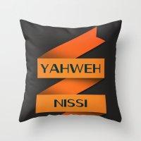 YAHWEH NISSI  Throw Pillow